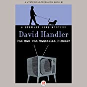The Man Who Cancelled Himself | David Handler