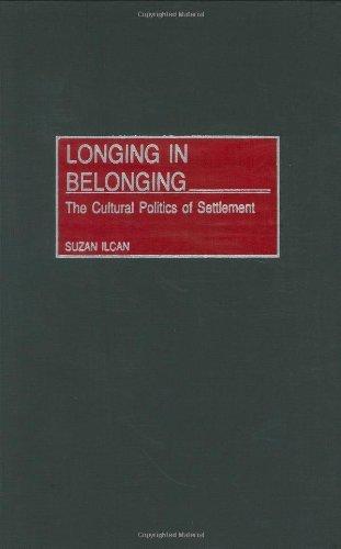 Download Longing in Belonging: The Cultural Politics of Settlement Pdf