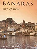 Front cover for the book Banaras by Diana L. Eck