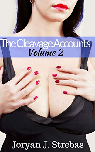 - The Cleavage Accounts: Volume 2
