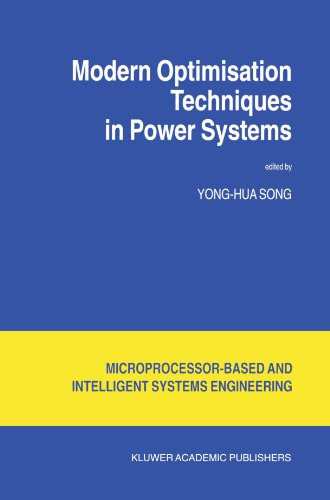 Modern Optimisation Techniques in Power Systems (Intelligent Systems, Control and Automation: Science and Engineering)