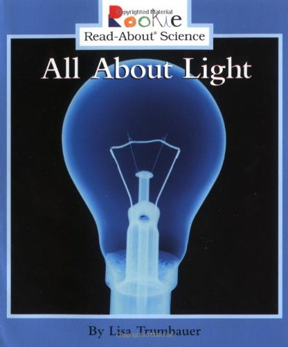 Light Book Enchanting Amazon All About Light Rookie ReadAbout Science