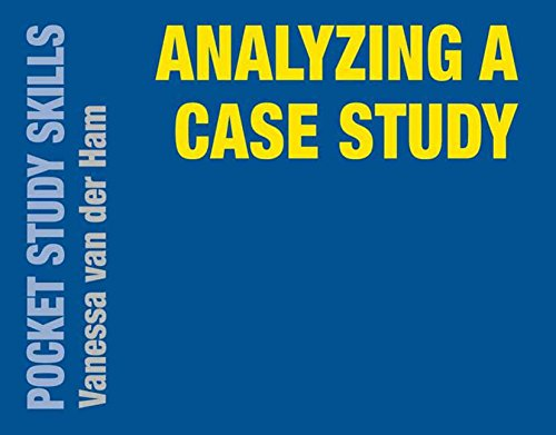 Analyzing a Case Study (Pocket Study Skills)
