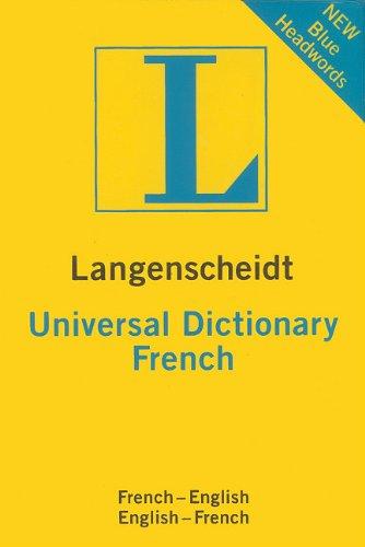 Langenscheidt's Universal French Dictionary: French-English English-French (Langenscheidt Universal Dictionary) (French Edition)