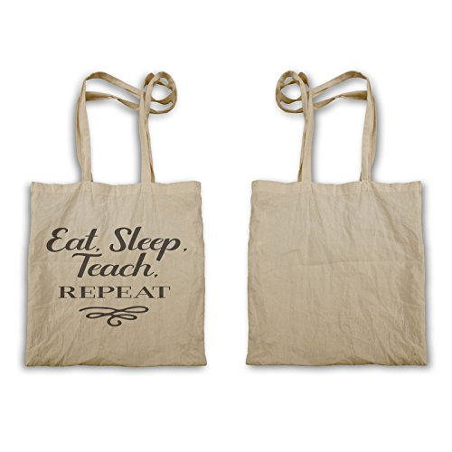 Eat Sleep Teach Wiederholen Tragetasche t898r