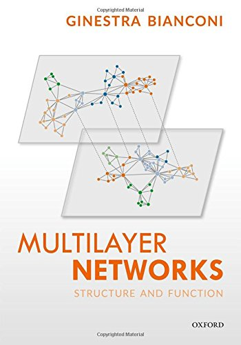 Multilayer Networks: Structure and Function Front Cover