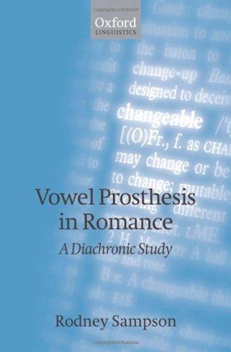 Vowel Prosthesis in Romance (Oxford Linguistics) Pdf
