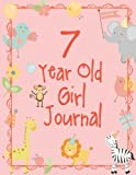 Seven Year Old Girl Journal: Blank and Wide Ruled Cute Journal for Girls; 7 Year Old Girl Birthday Gift