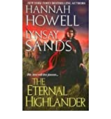 [The Eternal Highlander] [by: Hannah Howell]