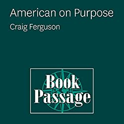 American on Purpose: Craig Ferguson
