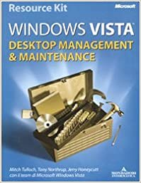 Microsoft Windows Vista. Desktop management & maintenance. Con DVD.