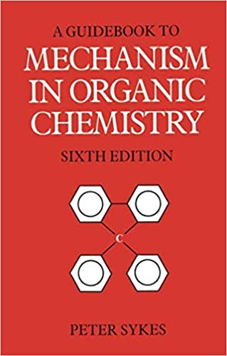 Amazon.com: Guidebook to Mechanism in Organic Chemistry (6th ...