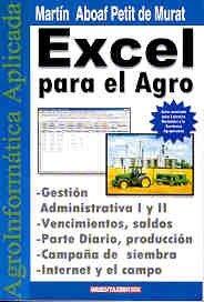 Excel Para El Agro por Aboaf Petit de Murat, Martin
