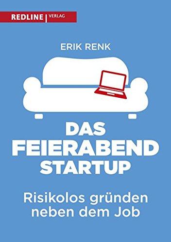 Das Feierabend-Startup: Risikolos gründen neben dem Job