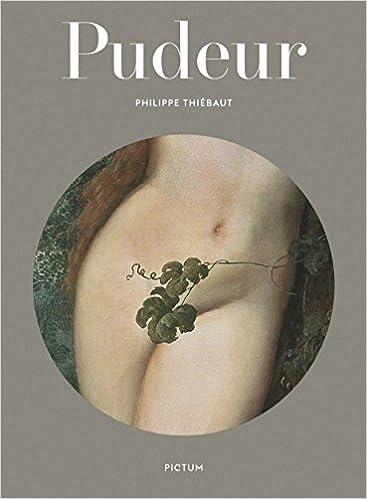 Lire Pudeur: De l'usage de la feuille de vigne epub pdf
