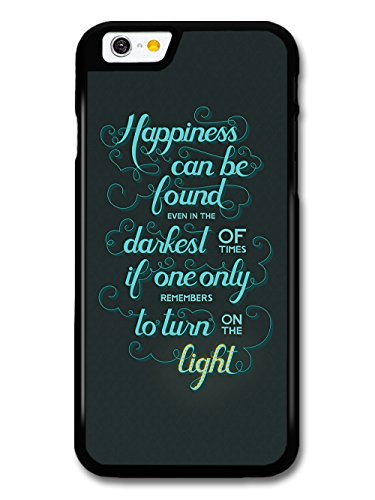 Happiness Can Be Found Light Quote Hülle Für iPhone 6