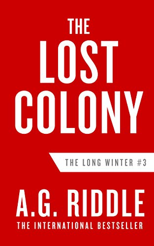 The Lost Colony (The Long Winter Book 3)