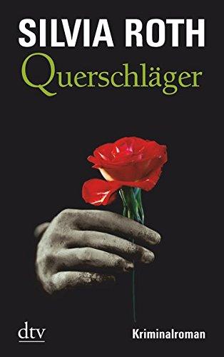 Querschläger: Kriminalroman (Hendrik Verhoeven & Winnie Heller)