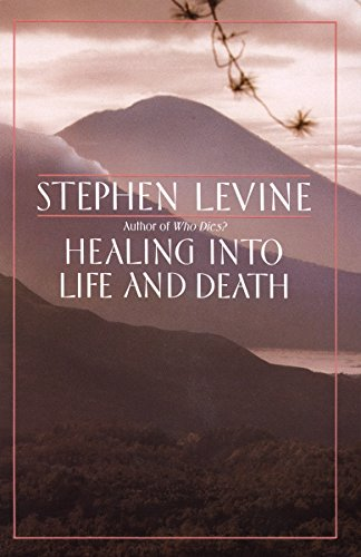 Healing into Life and Death