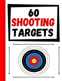8. 60 Shooting Targets: Large Paper Perfect for Rifles / Firearms / BB / AirSoft / Pistols / Archery & Pellet Guns