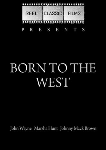 Born to the West / Hell Town (1937) (Born To The West)