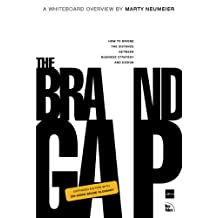 The Brand Gap: Revised Edition (AIGA Design Press)