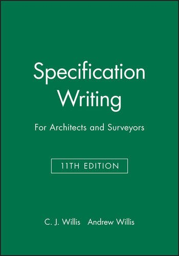 Specification Writing: For Architects and Surveyors