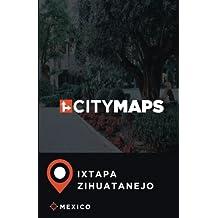 City Maps Ixtapa-Zihuatanejo Mexico