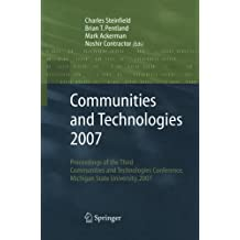 Communities and Technologies 2007: Proceedings of the Third Communities and Technologies Conference, Michigan State University 2007