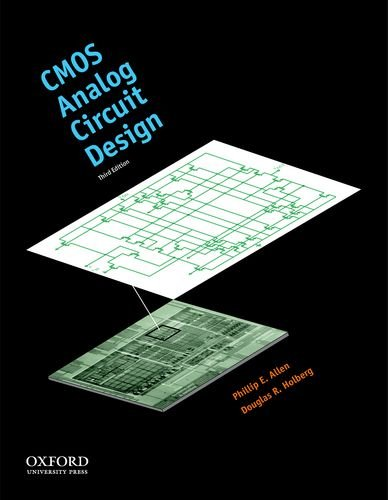 CMOS Analog Circuit Design (The Oxford Series in Electrical and Computer Engineering) (Analog Design)