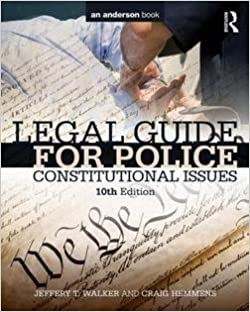 Book Jeffery T. Walker: Legal Guide for Police : Constitutional Issues (Paperback - Revised Ed.); 2015 Edition