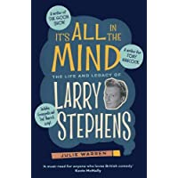 It's All In The Mind: The Life and