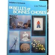 De Belles et Bonnes Choses (Initiation à l'artisanat) 1983