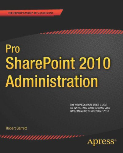Pro SharePoint 2010 Administration (Expert's Voice in Sharepoint) Pdf