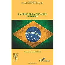 La crise de la fiscalité au Brésil