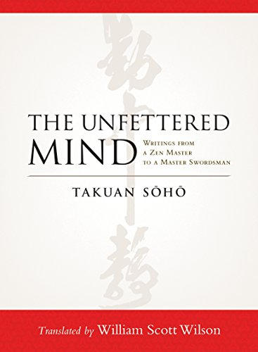 The Unfettered Mind: Writings from a Zen Master to a Master - Usa Art Soho