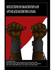 Reflections on Emancipation and Anti-Black Racism for Canada