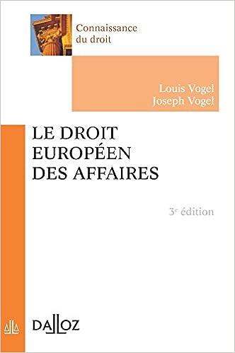 Téléchargement gratuit de livres électroniques en français Le droit européen des affaires - 3e éd.: Connaissance du droit 2247059147 by Joseph Vogel PDF MOBI