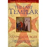 [(The Last Templar: The Tragedy of Jacques De Molay, Last Grand Master of the Temple )] [Author: Alain Demurger] [Mar-2010]