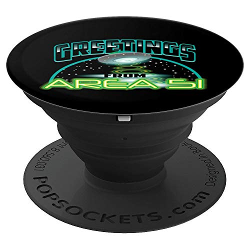 Cute Greetings From Area 51 Gift Design For Alien Believers - PopSockets Grip and Stand for Phones and Tablets