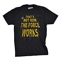 Mens That?s Not How The Force Works Funny Vintage Movie T Shirt (Black) S