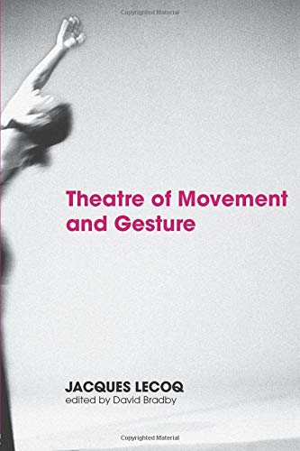 Theatre of Movement and -