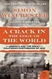 img - for Simon Winchester: A Crack in the Edge of the World : America and the Great California Earthquake of 1906 (Paperback); 2006 Edition book / textbook / text book