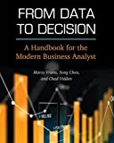 From Data to Decision: A Handbook for the Modern Business Analyst
