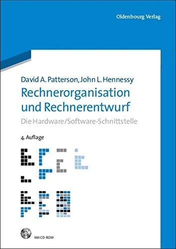 Rechnerorganisation und Rechnerentwurf: Die Hardware/Software-Schnittstelle