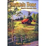 Mountain Home, Harley Herrald, 1930980256