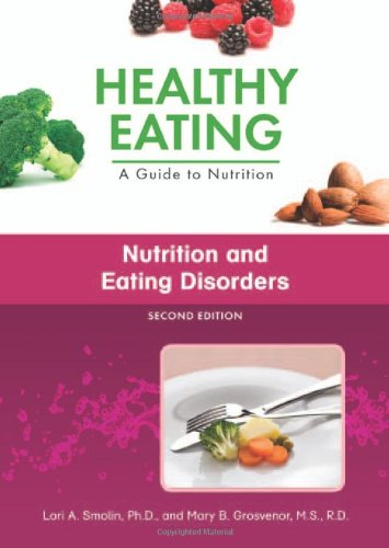 Nutrition and Eating Disorders (Healthy Eating: A Guide to Nutrition)