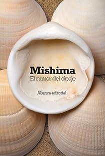 El rumor del oleaje par Mishima