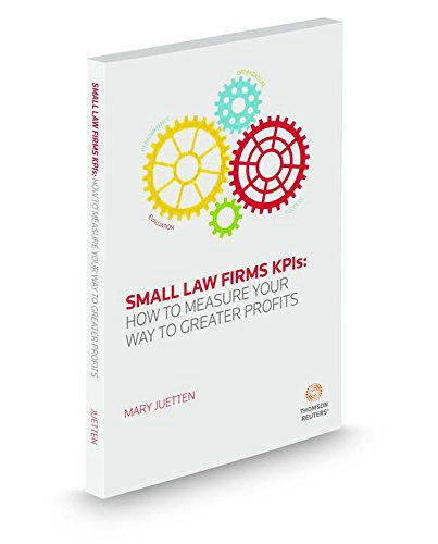 Small Law Firm Kpis How To Measure Your Way To Greater Profits