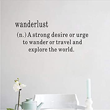 Wanderlust A Strong Desire Or Urge Pegatinas de Pared Para la Sala ...